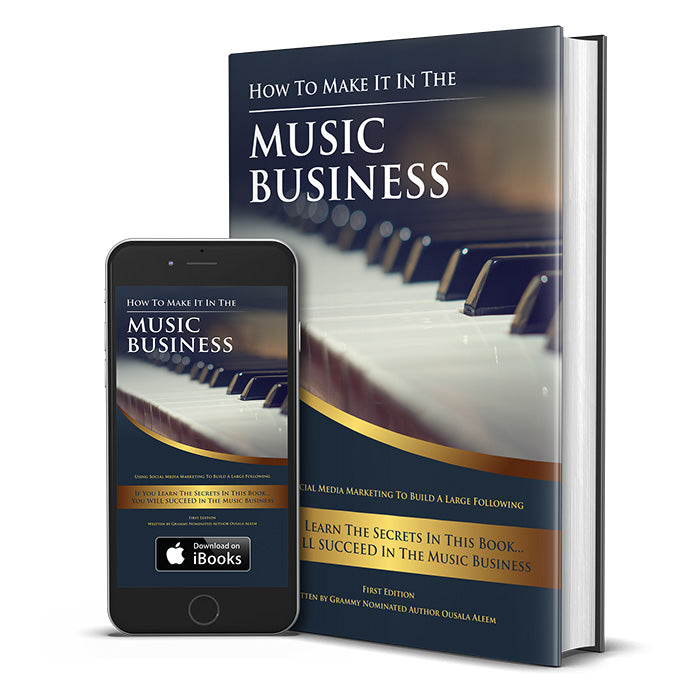 How To Make It In The Music Business: Using Social Media Marketing To Build A Large Following (Paperback)