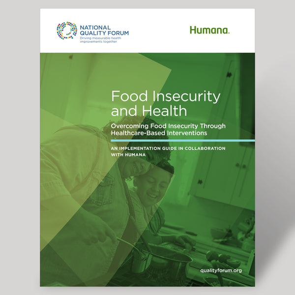 Food Insecurity and Health: Overcoming Food Insecurity Through Healthcare-Based Interventions