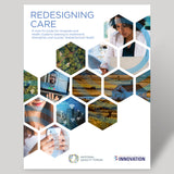 Redesigning Care: A How-To Guide for Hospitals and Health Systems Seeking to Implement, Strengthen and Sustain Telebehavioral Health