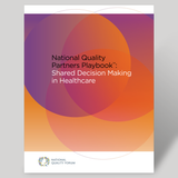 National Quality Partners Playbook™: Shared Decision Making in Healthcare - BULK QUANTITIES