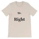 Mr. Right Tee