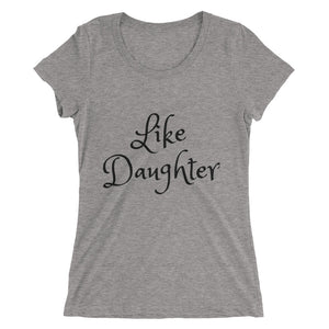 Mom's Like Daughter Tee...