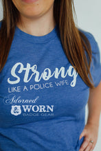 Strong Like A Police Wife | Unisex T-Shirt