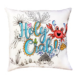 Holy Crab!  Pillow Cover