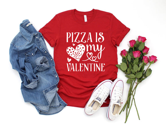 Women's / Unisex Pizza Is My Valentine T-Shirt