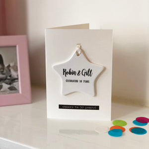 Personalised Anniversary Card With Ceramic Star Ornament Keepsake