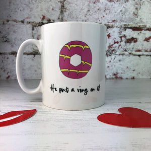 Party Ring 'He Put a Ring On It' Engagement China Mug