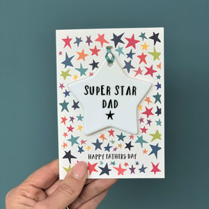 Super Star Dad Card With Ceramic Star Ornament Keepsake