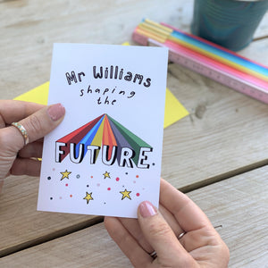 Teacher's Thank You Card - Shaping the Future
