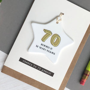 70th Birthday Card With Ceramic Star Ornament Keepsake