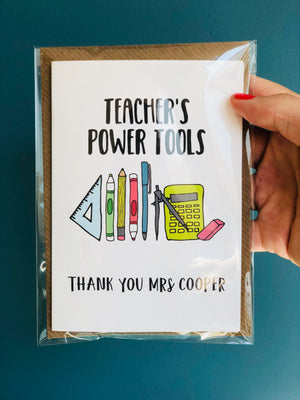 Personalised Teachers thank you card with 'Teacher's Power Tools'