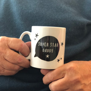 Super Star Daddy China Mug