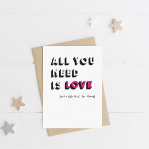 All you need is love.... Greeting Card