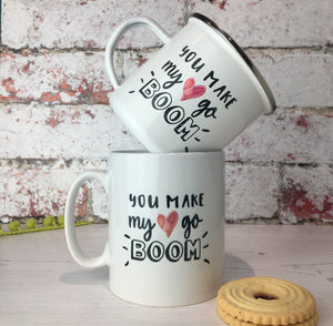 You Make My Heart Go Boom Enamel Mug