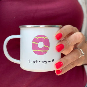 He Put A Ring On It, Engagement Enamel Mug