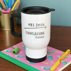 Teachers Monochrome Educating Location Travel Mug