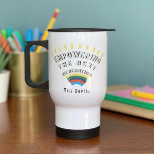 Teachers Empowering The Next Generation Travel Mug