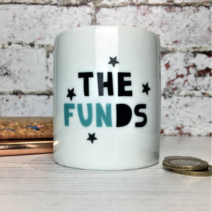The Fun Funds Money Box Money Box