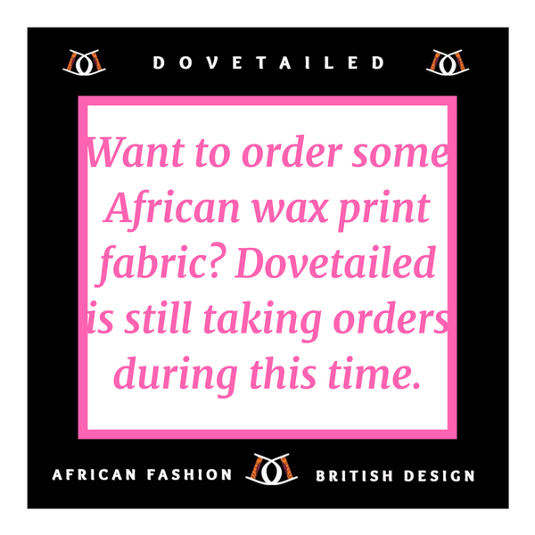 Want to order some beautiful African wax print fabrics? Dovetailed is still taking orders. ✂️