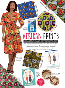 Dovetailed African wax print fabrics featured in Sew Magazine's August 2019 edition!!