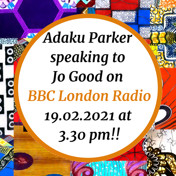 Adaku Parker speaks to Jo Good on BBC Radio London!