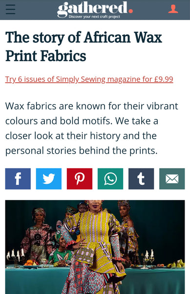 Gathered Magazine | The story of African Wax Print Fabrics