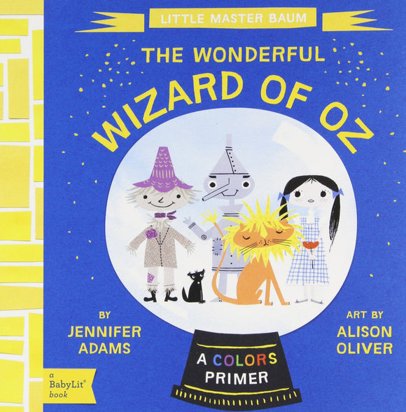 BabyLit Books: The Wonderful Wizard of Oz