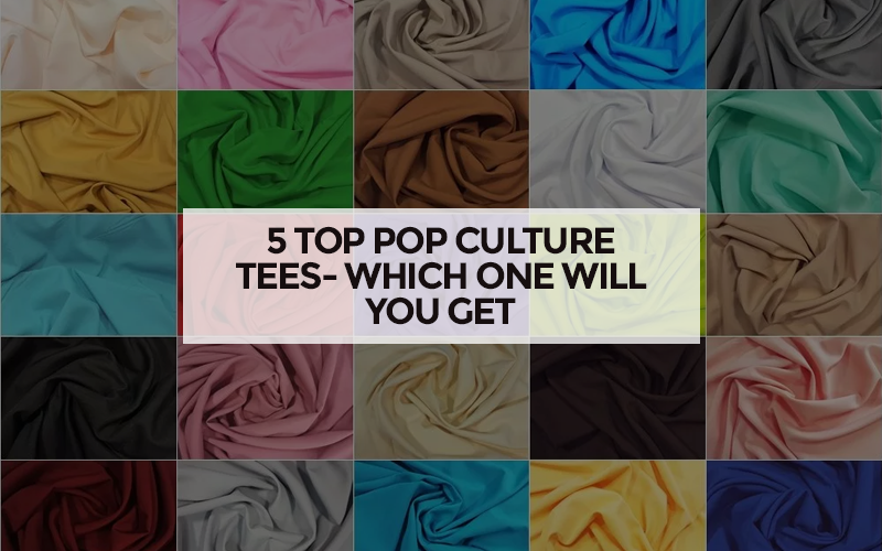 5 Top Pop Culture Tees- Which One Will You Get