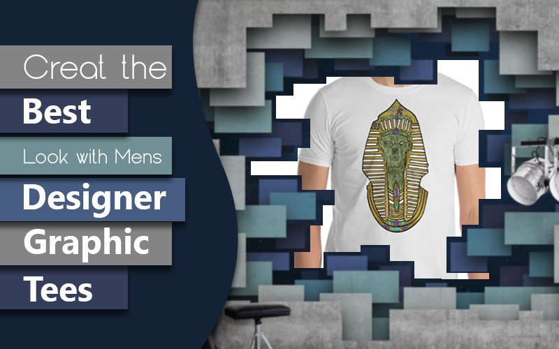 Create the Best Look with Mens Designer Graphic Tees