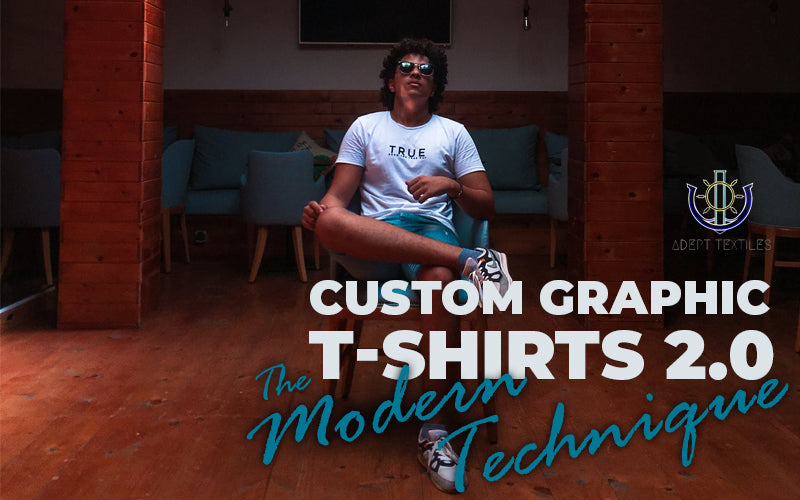 Custom Graphic T-shirts 2.0 - The Modern Technique