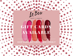 Le'Bou Cosmetics Gift Card