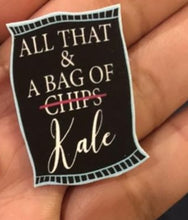 All That & A Bag Of Chips/Kale Pins
