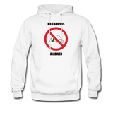 No Campers Allowed | Gamer Gear | DTG Unisex Hoodie - white
