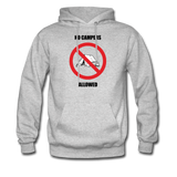 No Campers Allowed | Gamer Gear | DTG Unisex Hoodie - heather gray