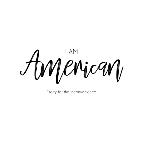 I Am American (sticker)