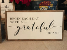 Begin each day with a grateful heart (D015)