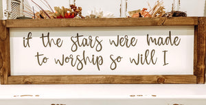 If the stars were made to worship so will I ⭐️ (D064)