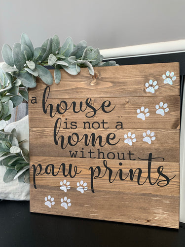 A house is not a home without paw prints (D219)