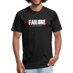FAILURE is not an option Fitted Cotton/Poly T-Shirt - black