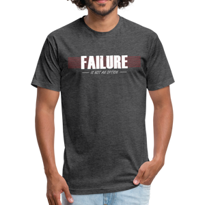 FAILURE is not an option Fitted Cotton/Poly T-Shirt - heather black