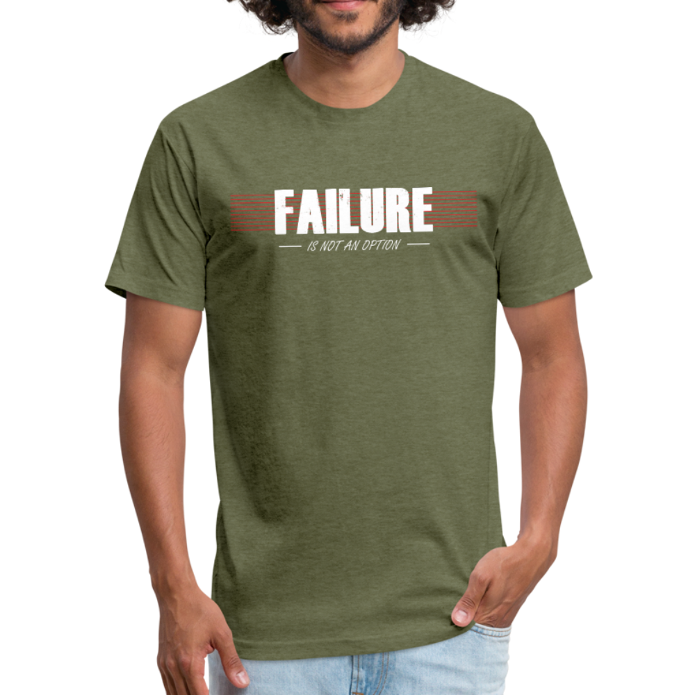 FAILURE is not an option Fitted Cotton/Poly T-Shirt - heather military green