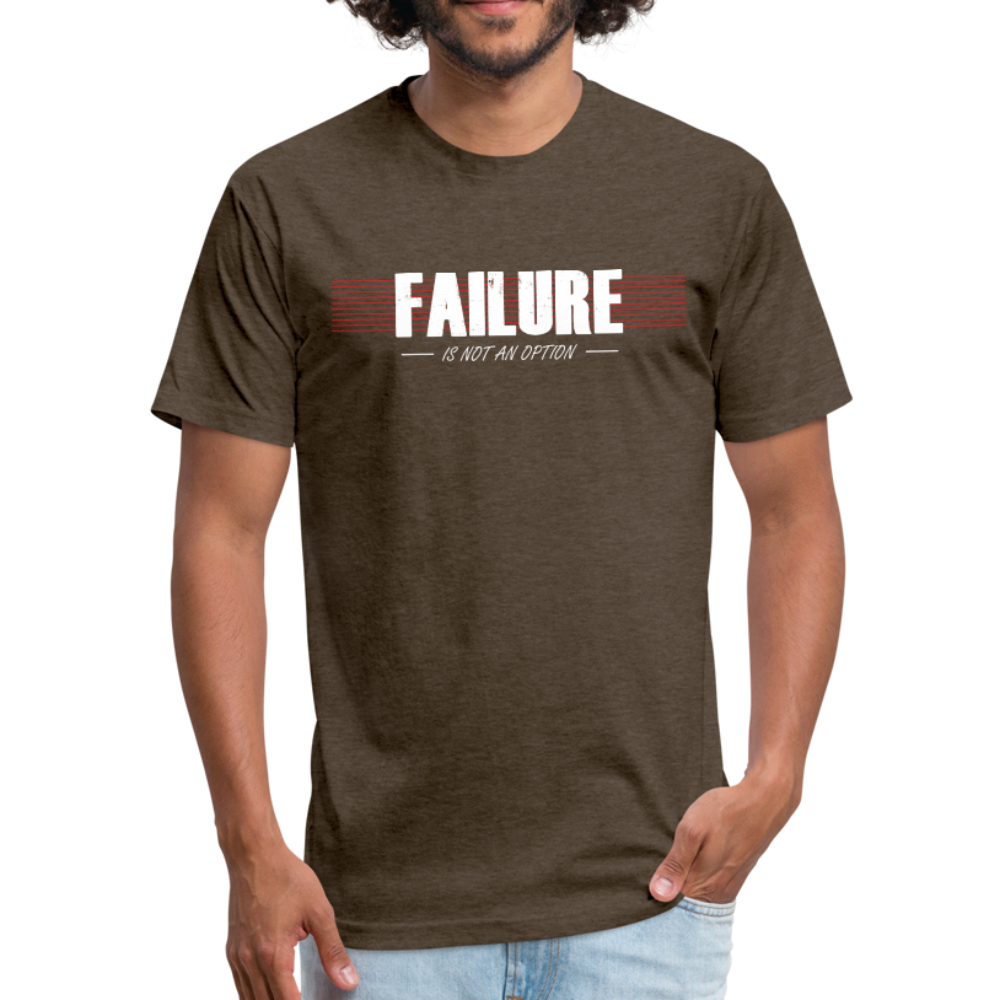 FAILURE is not an option Fitted Cotton/Poly T-Shirt - heather espresso