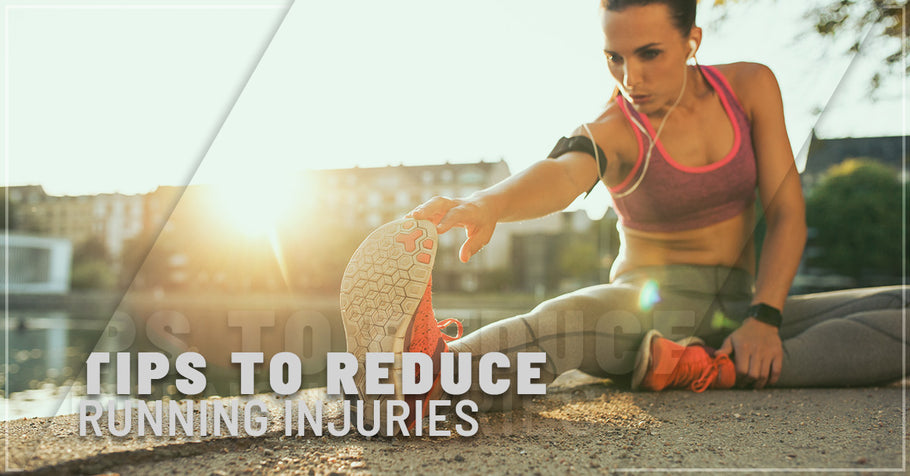 Tips to Reduce Running Injuries