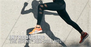 Introducing the NOENE® RED SOLE NO2+