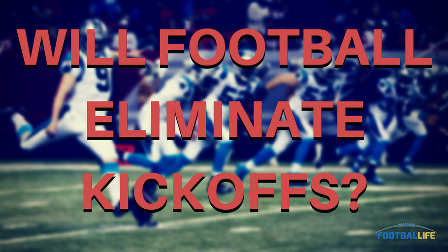 Will Football Eliminate Kickoffs?