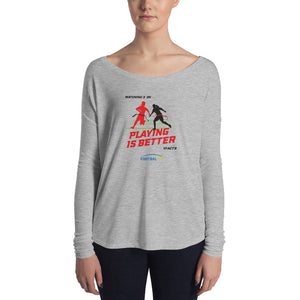 Playing Ladies' Long Sleeve Relaxed Tee - FOOTBALLIFE