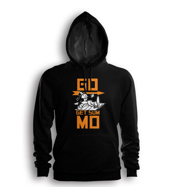 Go Get Sum Mo- Monoply Hoodie