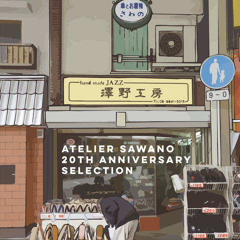 ATELIER SAWANO 20TH ANNIVERSARY SELECTION