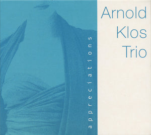 APPRECIATIONS - ARNOLD KLOS TRIO
