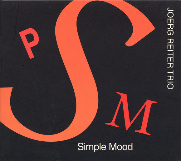 SIMPLE MOOD - JOERG REITER TRIO